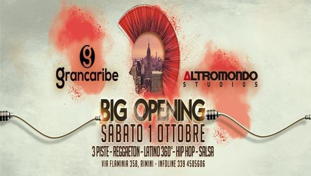 Grancaribe at Altromondo Studios . Big Opening Sabato 1 ottobre 2016