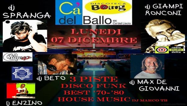 SERATA REMEMBER --- BACK TO THE EIGHTIES Lunedi' 7 dicembre 2015 - Ca' del Ballo - Ravenna