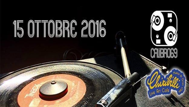 Calibro69 Sabato 15 ottobre 2016