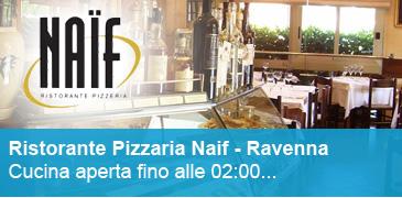 Pizzeria Ristorante Naif - Aperto anche ad Agosto