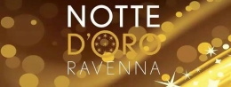 NOTTE D'ORO 2016 - Ravenna Centro
