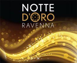 11 Ottobre 2014 - Notte d'oro - Ravenna - dalle 17 alle 5