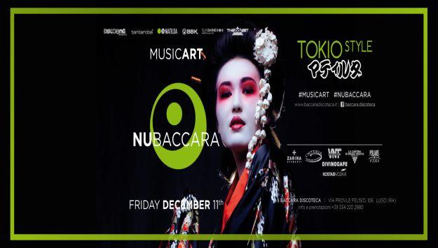 NU.BACCARA - TOKYO STYLE - Venerdi' 11 dicembre 2015 - Baccara