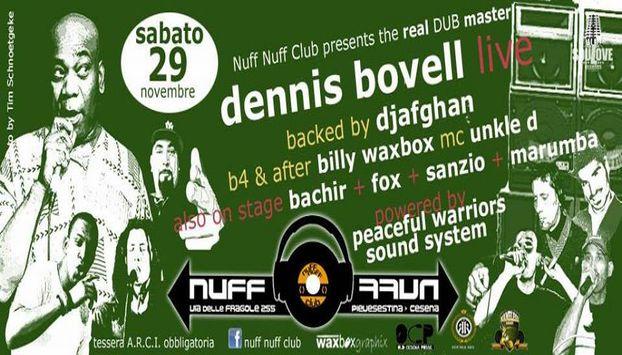 NUFF NUFF CLUB - CESENA - DENNIS BOVELL LIVE - SABATO 29 NOVEMBRE 2014