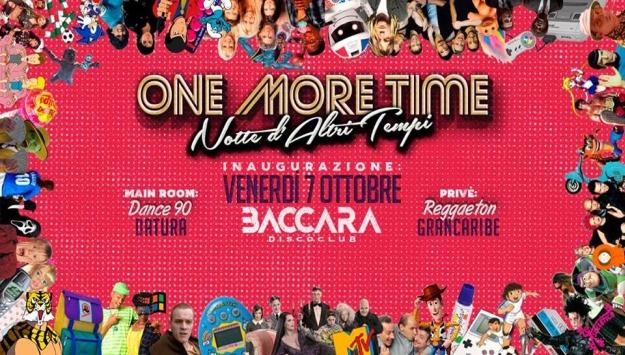 One More Time / Inaugurazione Venerdi' 7 ottobre 2016 - Baccara - Lugo