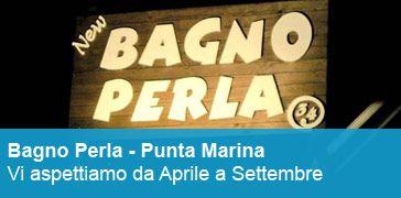 Bagno Perla - Relax, Diverimento, Ristorante per la tua estate 2014 a Punta Marina Terme