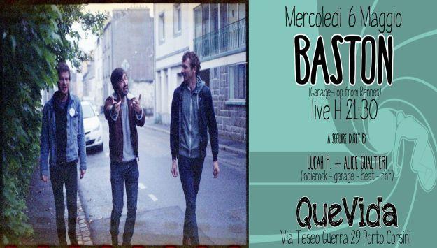 Baston (FR) live - QueVida NIGHT! - Mercoledi' 6 Maggio 2015