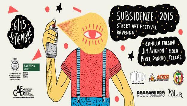 Subsidenze Street Art Festival Ravenna 2015 - dal 6 al 13 settembre 2015