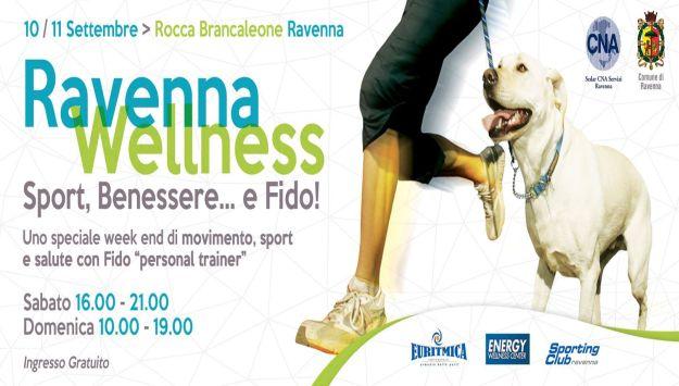 Ravenna Wellness Sabato 10 e Domenica 11 Settembre 2016