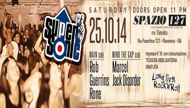 SUPERSONIC Party Rock - Spazio 127 - Ex Timida - Ravenna - 25 Ottobre 2014