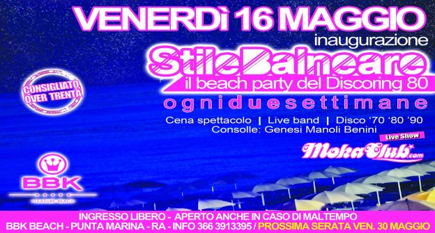 StileBalneare il beach party del DiscoRing 80 - 16 Maggio - BBK Beach - Punta Marina