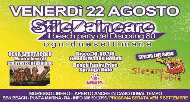 STILE BALNEARE BEACH PARTY Venerdi' 22 Agosto 2014