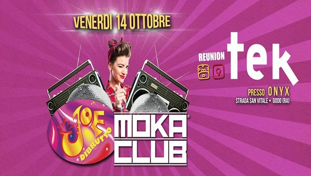 Tek reunion con Joe Dibrutto e Moka Club Venerdi' 14 ottobre 2016