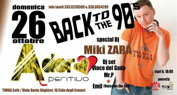 Twiga Cafe - Domenica 26 ottobre 2014 - Back to the 90