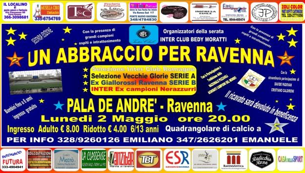 Un abbraccio per Ravenna Lunedi' 2 Maggio 2016