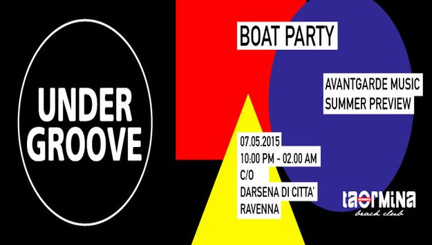 UNDERGROOVE summer preview *BOAT PARTY*