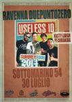 Marina di Ravenna - USELESS ID + NASTY LAUGH + PECORANERA