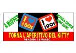 Ravenna - APERITIVO KITTY!! ANNI 80/90 con BUFFET!!