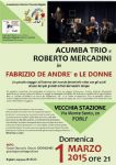 Forli - FABRIZIO DE ANDRE' E LE DONNE - ACUMBA TRIO E ROBERTO MERCADINI