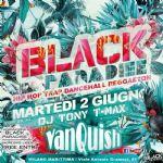 Milano Marittima - Vanquish meets Black Paradise w/ Dj Tony T-Max.