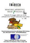 Ravenna - MIAO-BAU Aperitivo Vege-Vegan @OIPA Ravenna