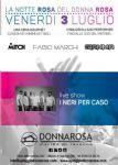 Marina di Ravenna - NOTTE ROSA AL DONNA ROSA | Live dei NERI PER CASO + MITCH DJ - FABIO MARCHI - GIANMA