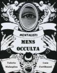Ravenna - Mens Occulta - Mentalismo e Magia