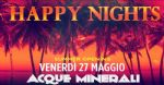 Imola - HAPPY NIGHTS Summer Opening