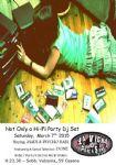 Cesena - Not only (a) Hi-Fi Party. Dj Set: Madi. Babi. Done!