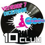 Dieci Club - JOE DI BRUTTO LIVE